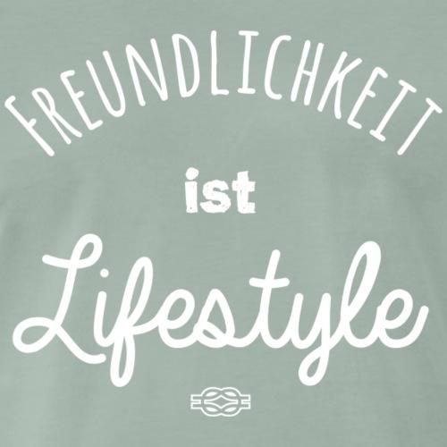Freundlichkeit ist Lifestyle - Männer Premium T-Shirt