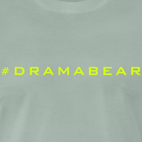 DramaBear - T-shirt Premium Homme