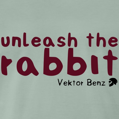 unleash the rabbit - Männer Premium T-Shirt