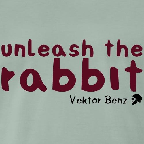 unleash the rabbit - Männer Premium T-Shirt