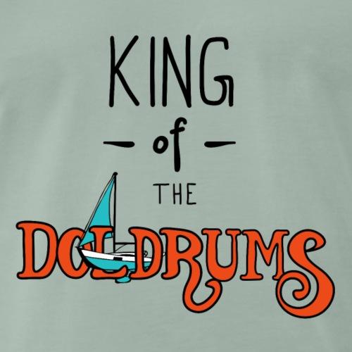 King of the Doldrums - Männer Premium T-Shirt