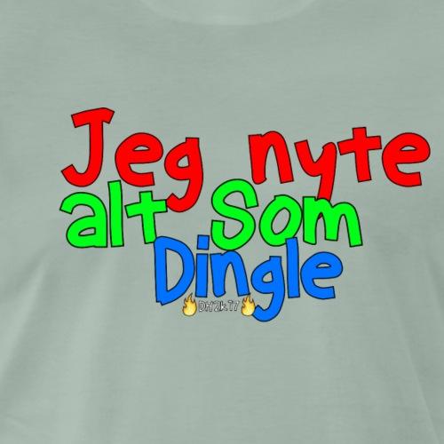 Jeg Nyte Alt Som Dingle (Original) - Premium T-skjorte for menn