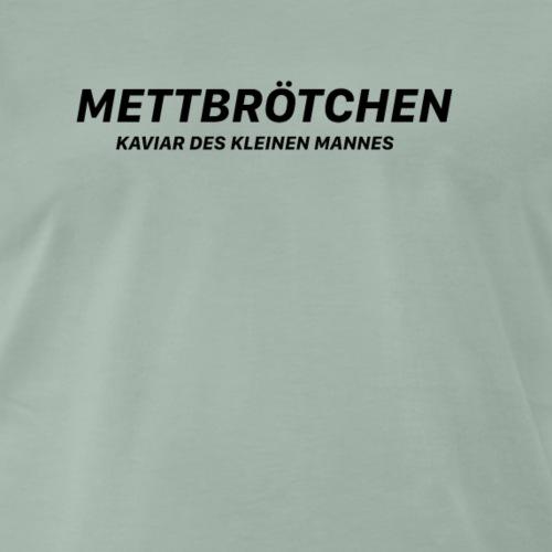 Mettbrötchen - Männer Premium T-Shirt