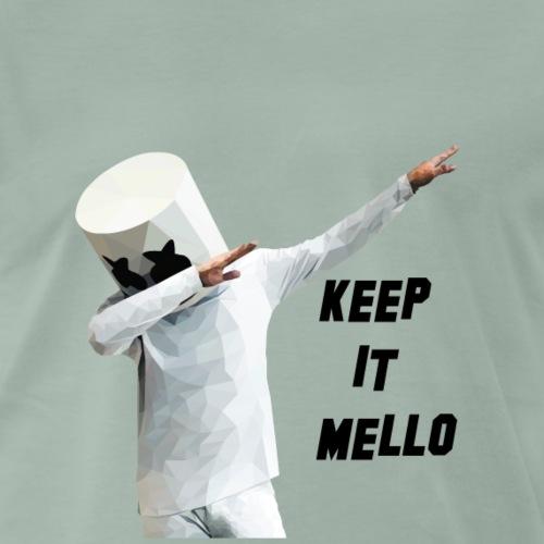 Keep it Mello - Männer Premium T-Shirt