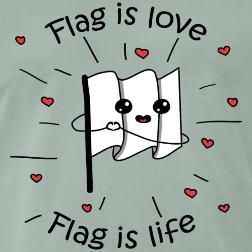 flag is love flag is life - Maglietta Premium da uomo