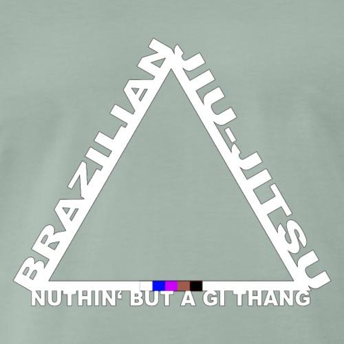 Triangel Logo BJJ - Nuthin' But A Gi Thang - Männer Premium T-Shirt