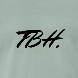 TBH - Men's Premium T-Shirt