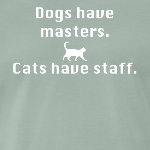 Cats have staff - Men's Premium T-Shirt