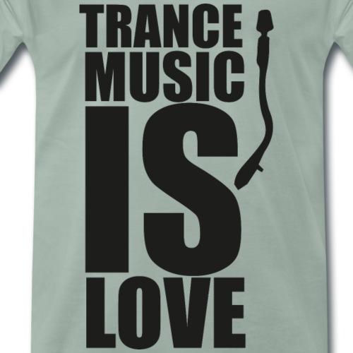 TranceMusicIsLoveblack - Männer Premium T-Shirt