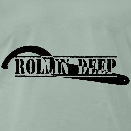 ROLLINDEEP - Männer Premium T-Shirt
