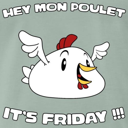 Poulet Friday - T-shirt Premium Homme