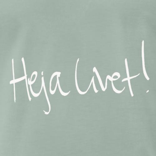 Heja Livet! vit - Premium-T-shirt herr