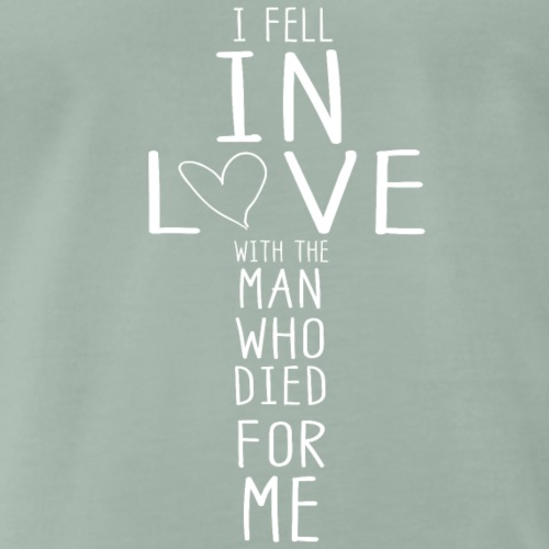 I fell in Love with the man who died for me! - Männer Premium T-Shirt