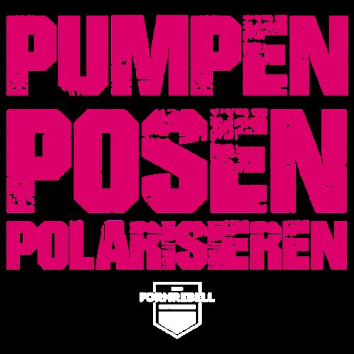 PUMPEN POSEN POLARISIEREN (pink/weiß) - Männer Premium T-Shirt