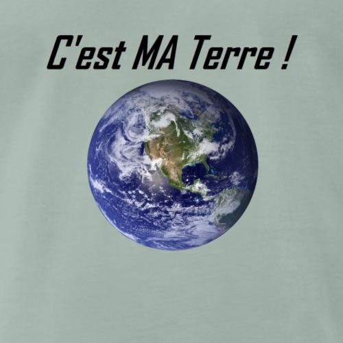 C'est MA Terre 2 - T-shirt Premium Homme