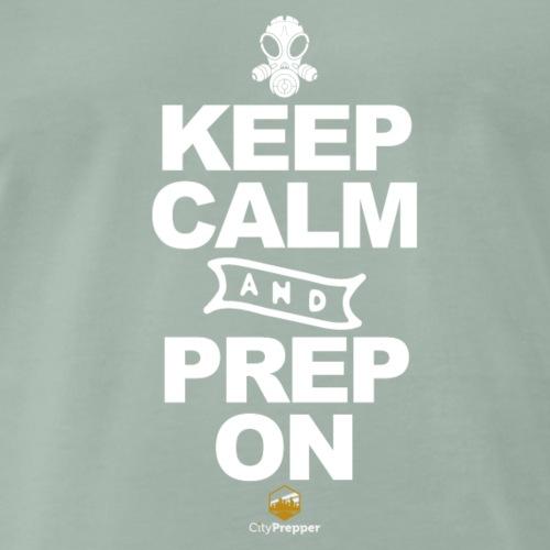 Keep calm and Prep on - Männer Premium T-Shirt