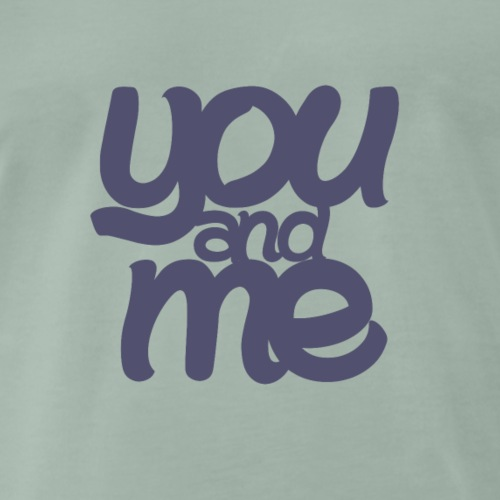 You and Me - Männer Premium T-Shirt