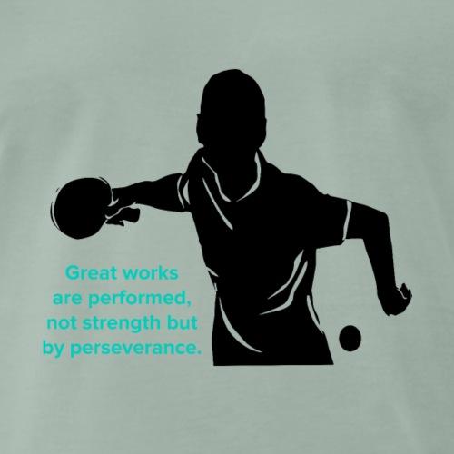 Große Arbeiten werden Ping Pong Present durchgefüh - Männer Premium T-Shirt