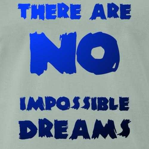 impossible dreams 2 - Men's Premium T-Shirt