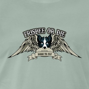 Frisbee or Die - Men's Premium T-Shirt