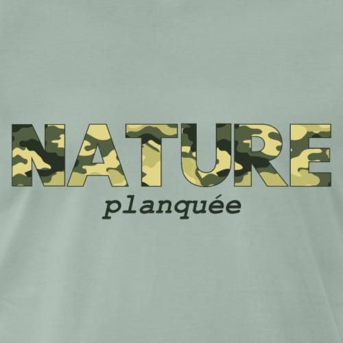 Nature Planquée - T-shirt Premium Homme