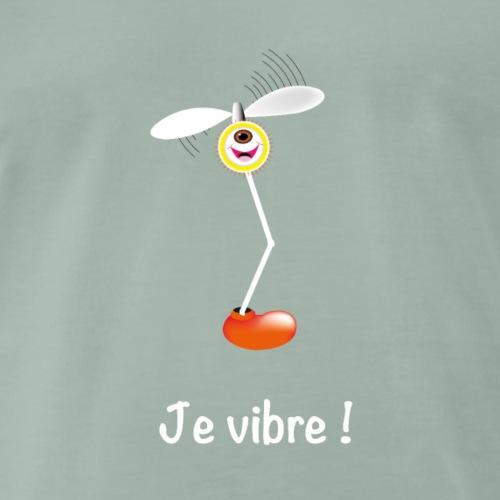 Je vibre ! - T-shirt Premium Homme