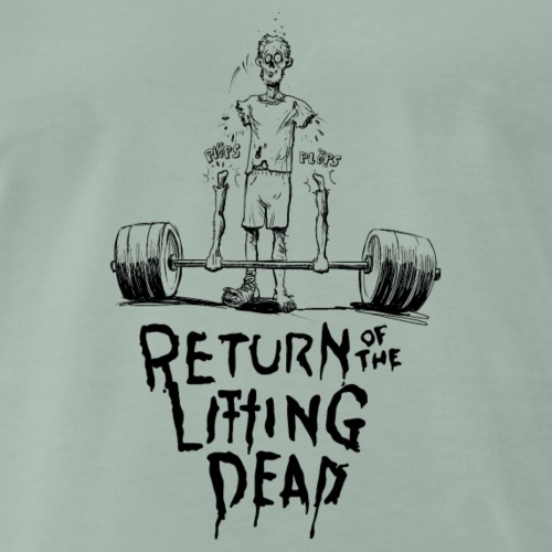 The Return of the Lifting Dead - Männer Premium T-Shirt