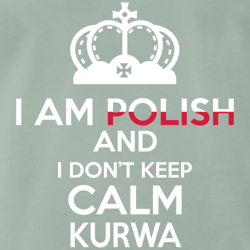 I am Polish and i dont keep calm Kurwa! - Mannen Premium T-shirt