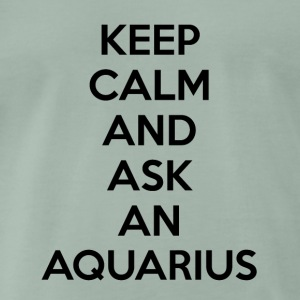 Aquarius Keep Calm - Premium-T-shirt herr
