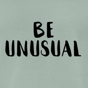 be unusual - Männer Premium T-Shirt
