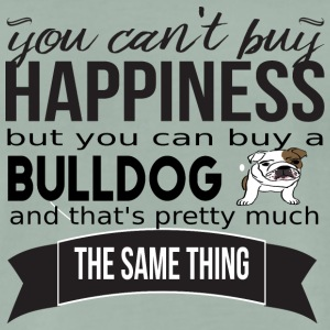 you cant buy happiness bulldog - Männer Premium T-Shirt