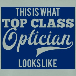 Optiker: This is what top class optician looks - Männer Premium T-Shirt