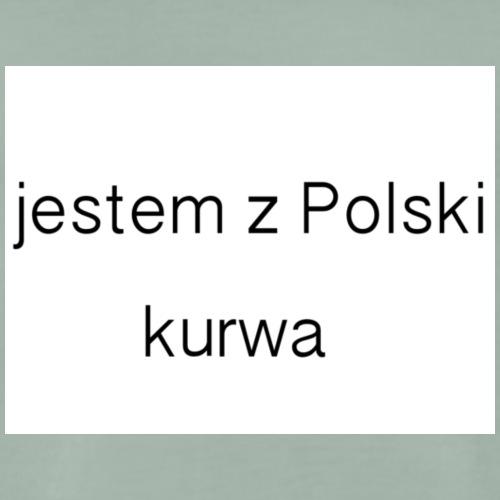 Jestem z Polski - Men's Premium T-Shirt
