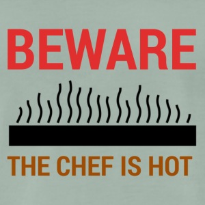 Chef / Chef Cook: Beware - The Chef Is Hot. - Men's Premium T-Shirt
