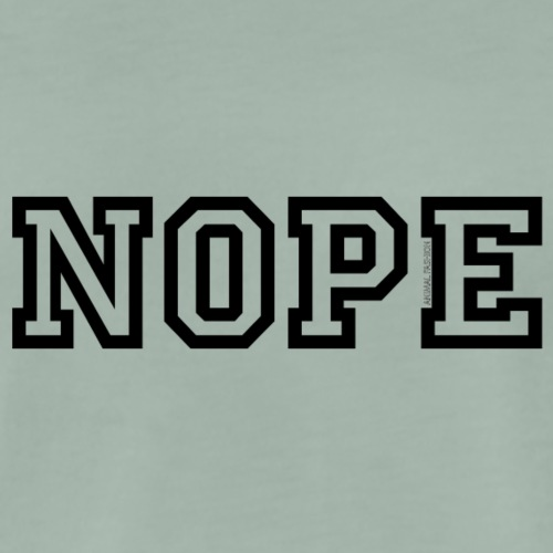 Nope | Animal Fashion - Männer Premium T-Shirt