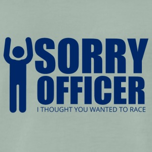Polizei: Sorry Officer. I thought you wanted to - Männer Premium T-Shirt