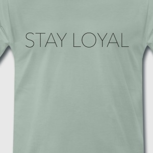 Håll Loyal - Premium-T-shirt herr