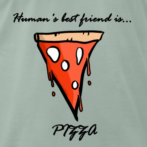 pizza is human's best friend - Maglietta Premium da uomo