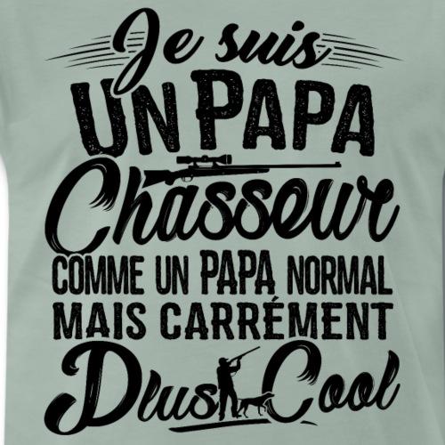 T-shirt Chasse - Papa Chasseur Plus Cool - T-shirt Premium Homme