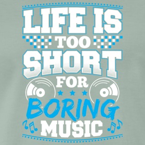 DJ - LIFE IS TO SHORT - Men's Premium T-Shirt