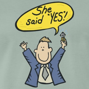 Engagé She Said Yes - T-shirt Premium Homme