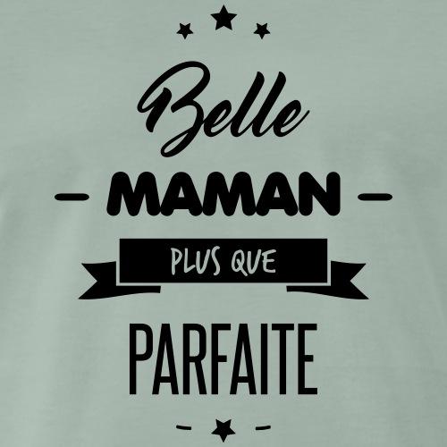 BELLE MAMAN PARFAITE - T-shirt Premium Homme