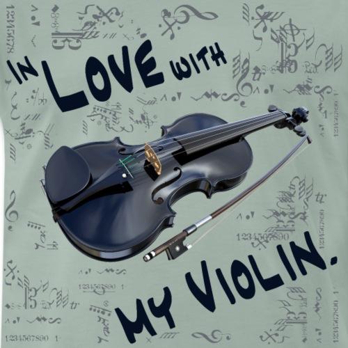 In Love with My Violin - Männer Premium T-Shirt