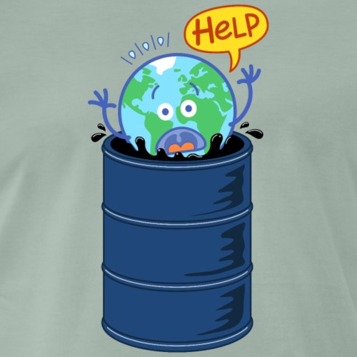 Earth asking for help when drowning in oil barrel - Men's Premium T-Shirt