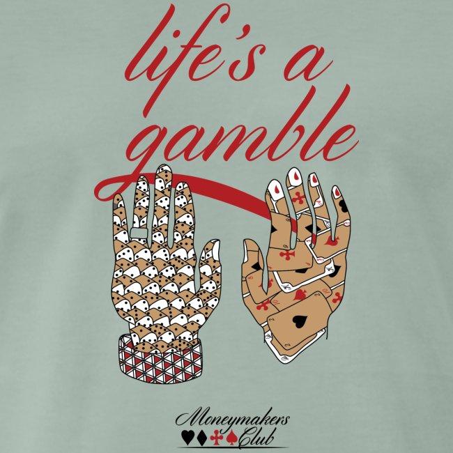 lifes a gamblex21