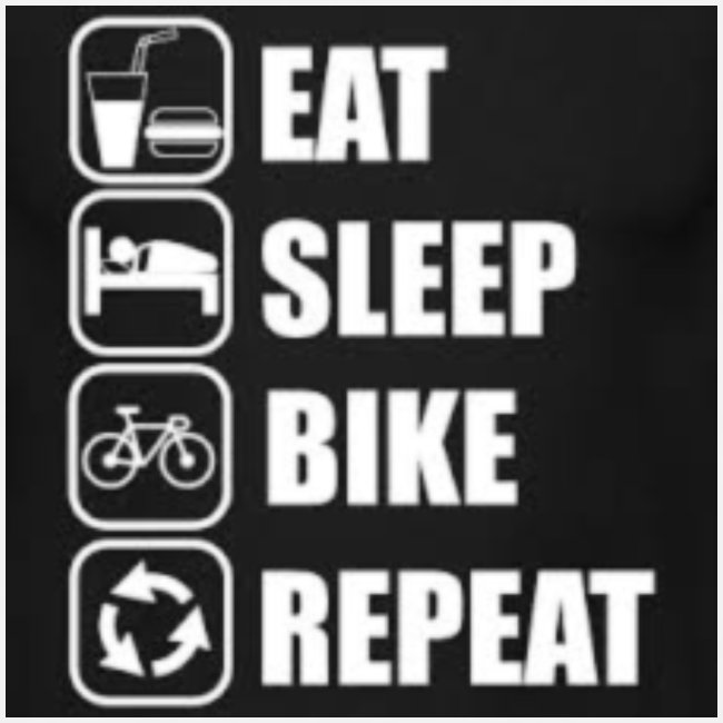 eat sleep bike repeat