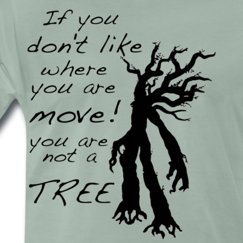 You are not a tree (black) - Men's Premium T-Shirt