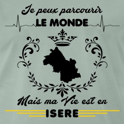 MA VIE EST EN ISERE - T-shirt Premium Homme