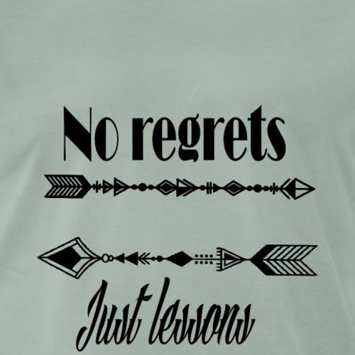 no regrets just lessons - T-shirt Premium Homme