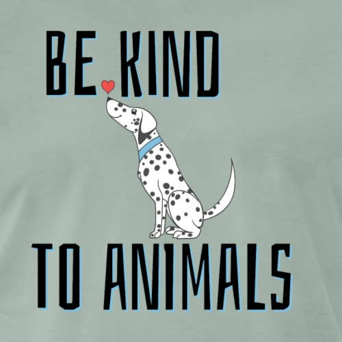 Be kind to animals - Cartoon-Design mit Botschaft - Männer Premium T-Shirt